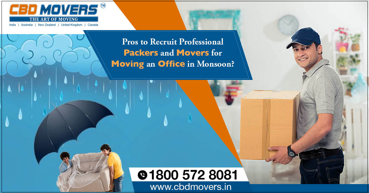 packers and movers for moving an office in monsoon